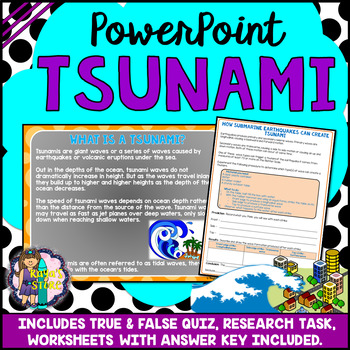 Tsunami PowerPoint Natural Disaster (Quiz, Activity and Research Task Included)