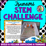 Tsunami STEM Activity (Surviving a Tsunami in the Village