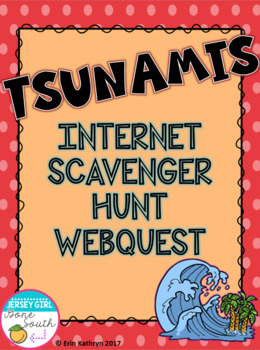 Tsunamis Internet Scavenger Hunt WebQuest Activity