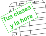 Tu Horario /La Hora (Telling the time you have your classes)