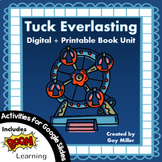 Tuck Everlasting Novel Study: Digital + Printable Book Unit [Natalie Babbitt]