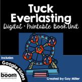 Tuck Everlasting Novel Study: Digital + Printable Book Uni
