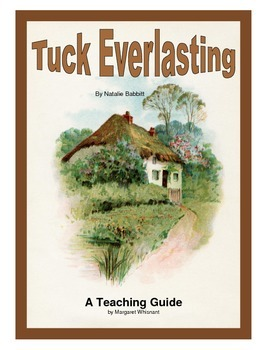Tuck Everlasting Novel Study Teaching Guide