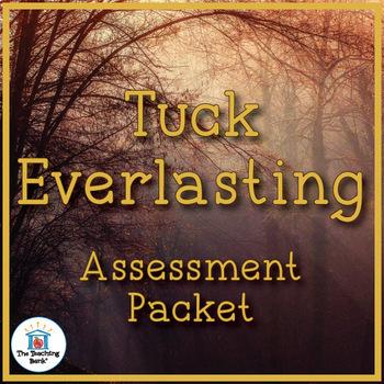 Tuck Everlasting Assessment Packet