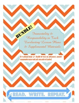 Tuck Everlasting Bundle--Immortality & Responsibility (Lesson Plans & Materials)