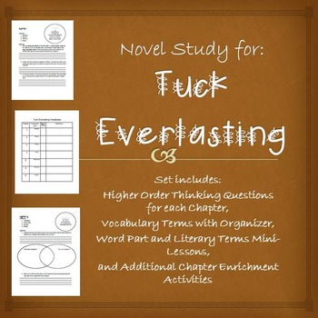 Tuck Everlasting Chapter Questions, Vocabulary, and More!
