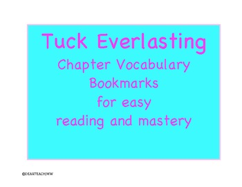 Tuck Everlasting Chapter Vocabulary Bookmarks