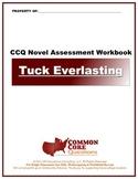 Tuck Everlasting CCQ Novel Study Assessment Workbook - Common Core Aligned