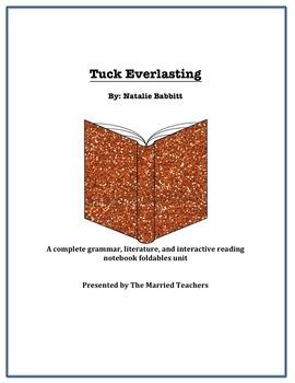 Tuck Everlasting Complete Literature, Grammar, & Interactive Foldables Unit