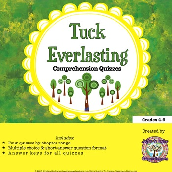 Tuck Everlasting: Reading Comprehension Quizzes