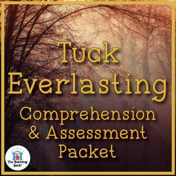 Tuck Everlasting Comprehension and Assessment Bundle