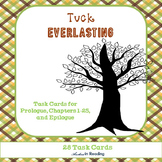 Tuck Everlasting Comprehension/Discussion/ELA Task Cards