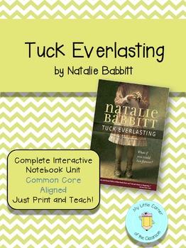 Tuck Everlasting Comprehensive Interactive Notebook Unit