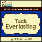 Tuck Everlasting: CCSS-Aligned Novel Work