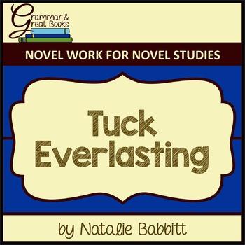 Tuck Everlasting: CCSS-Aligned Novel Work