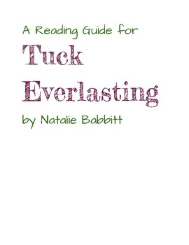 Tuck Everlasting Guided Reading Guide