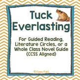 Tuck Everlasting Novel Guide {Common Core Aligned}