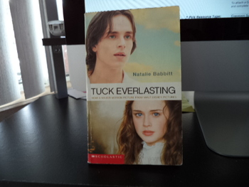 Tuck Everlasting ISBN 0-439-45240-6