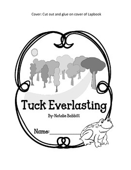 Tuck Everlasting Lapbook.  Reading Interactive Notebook.  Activities & Writing