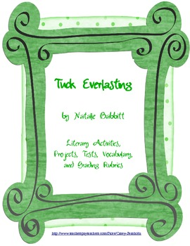 Tuck Everlasting Literary Packet of Tests, Projects, and Activities