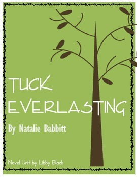 Tuck Everlasting- NOVEL UNIT