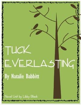 Tuck Everlasting- NOVEL UNIT