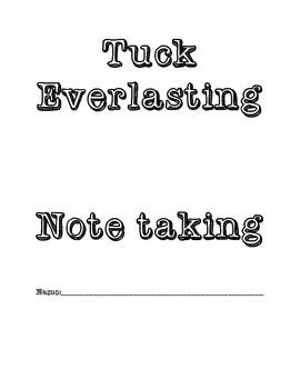 Tuck Everlasting: Note Taking