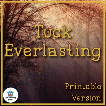 Tuck Everlasting Novel Study Book Unit Printable Version