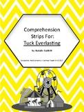 Tuck Everlasting Novel Study Comprehension Strips