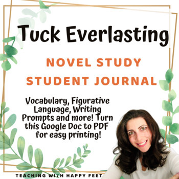 Tuck Everlasting: Novel Study and Journal Activities