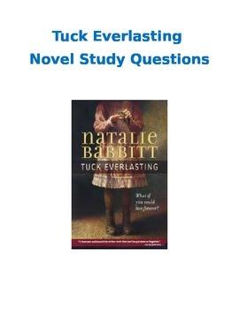 Tuck Everlasting- Novel Study Questions
