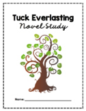 Tuck Everlasting Novel Study and Final Project