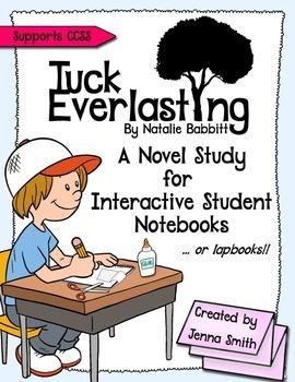 Tuck Everlasting Novel Study for Interactive Notebooks