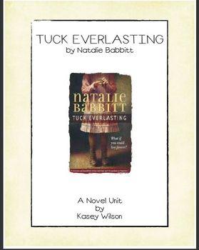 Tuck Everlasting Novel Unit (Common Core Aligned)