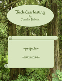 Tuck Everlasting:  Projects and Activities