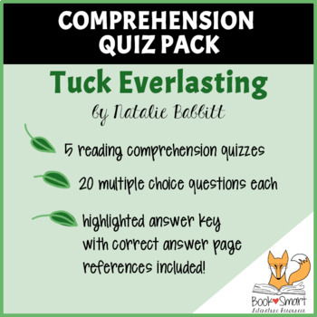 Tuck Everlasting: Reading Comprehension Quiz Pack