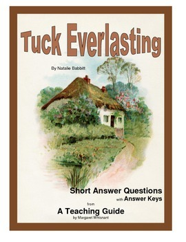 Tuck Everlasting Short Answer Questions