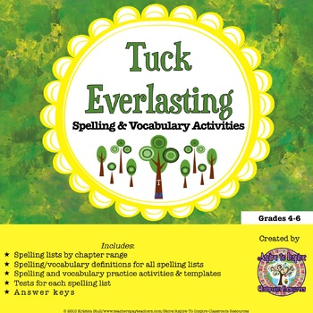 Tuck Everlasting: Spelling and Vocabulary Activities