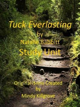 Tuck Everlasting Study Unit: Updated 4/26/2017