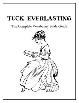 Tuck Everlasting (The Complete Vocabulary Study Guide)