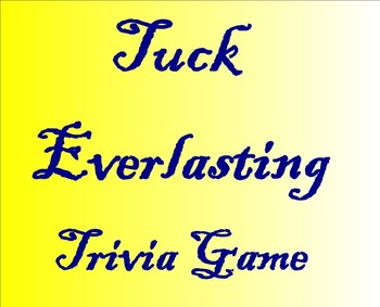 Tuck Everlasting Review Game 104 Slides