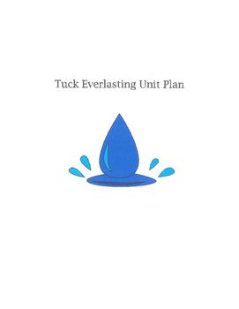 Tuck Everlasting Unit Plan
