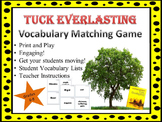 Tuck Everlasting Vocabulary Matching Game