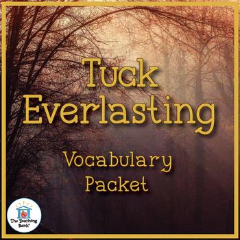 Tuck Everlasting Vocabulary Packet