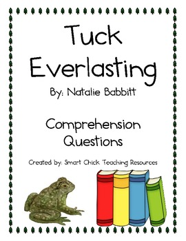 """Tuck Everlasting"", by N. Babbitt, Comprehension Questions"