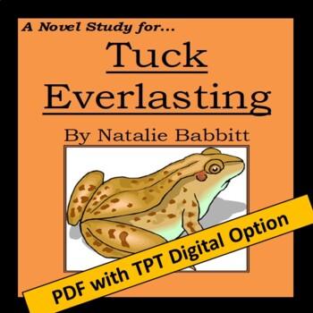 Tuck Everlasting, by Natalie Babbitt: A Novel Study created by Jean Martin