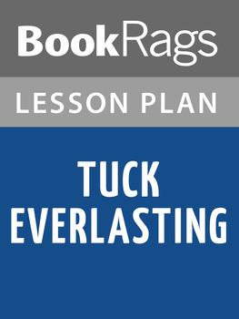 Tuck Everlasting by Natalie Babbitt Lesson Plans