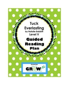 Tuck Everlasting by Natalie Babbitt - Level V Guided Reading Plan