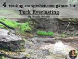 Tuck Everlasting reading comprehension GAMES ~ 4 in 1!