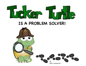 Tucker Turtle Is A Problem Solver: Problem Solving Scripted Story Book